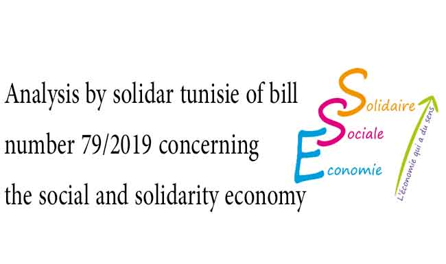 Analysis by solidar tunisie of bill number 79/2019 concerning the social and solidarity economy